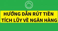 rut-tien-tich-luy-ve-ngan-hang