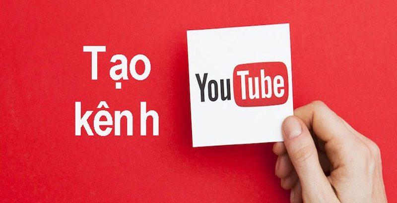 tao-kenh-youtube