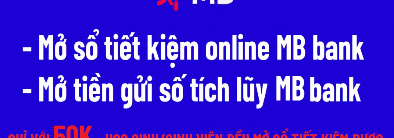 mo-so-tiet-kiem-online-mb-bank-mo-tien-gui-so-mbbank