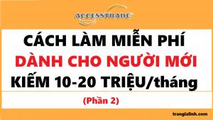 accesstrade-cach-kiem-tien-danh-cho-nguoi-moi-bang-fanpage-tai-chinh