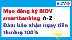 dang-ky-kiem-tien-bidv-smart-banking
