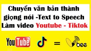 chuyen-van-ban-thanh-giong-doc-vbee